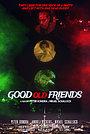 Фильм «Good Old Friends» (2020)