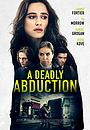 Фільм «Recipe for Abduction» (2021)