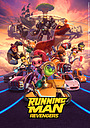 Мультфільм «Running Man: Revengers»