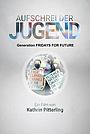 Фильм «Aufschrei der Jugend - Generation Fridays for Future» (2020)