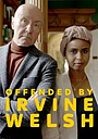Фільм «Offended by Irvine Welsh» (2020)