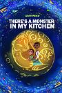 Мультфильм «Гринпис: В моей кухне монстр» (2020)