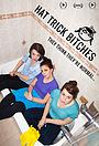 Сериал «Hat Trick Bitches» (2015 – ...)