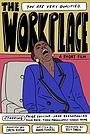 Фільм «The Workplace» (2021)