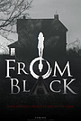 Фильм «From Black» (2021)