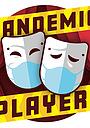 Сериал «Pandemic Players» (2020)