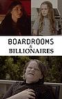 Фільм «Boardrooms & Billionaires» (2020)