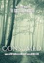 Фильм «Consumed»