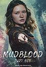Фильм «Mudblood: Part One»