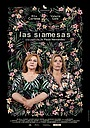 Фильм «Las Siamesas» (2020)