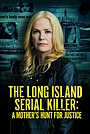Фільм «Лонг-Айлендский серийный убийца: Охота матери за справедливостью» (2021)