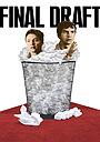 Фільм «Final Draft» (2003)