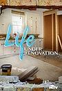 Серіал «Life Under Renovation 2021» (2021 – ...)