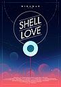 Мультфильм «Shell in Love» (2021)
