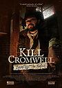 Фільм «Kill Cromwell» (2021)