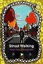 Фільм «Street Walking» (2020)