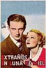 Фильм «Strangers on Honeymoon» (1936)