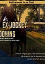 Фільм «Ex-Jockey Downs» (2020)