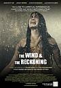 Фільм «The Wind & the Reckoning»