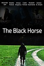 Фільм «The Black Horse - A Post Apocalyptic Short» (2020)