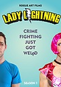 Сериал «Lady Lightning» (2017 – ...)