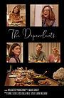 Фильм «The Dependents» (2020)