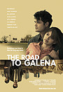 Фільм «The Road to Galena» (2021)