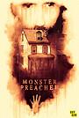 Фільм «Monster Preacher» (2021)