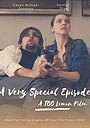 Фильм «A Very Special Episode» (2020)