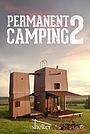 Фільм «Permanent Camping 2»