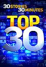 Сериал «Top 30» (2016 – ...)