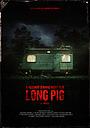 Фільм «Long Pig» (2020)