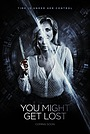 Фільм «You Might Get Lost» (2021)