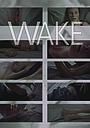 Фільм «Wake»