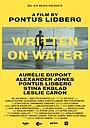 Фильм «Written on Water» (2020)