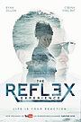 Сериал «The Reflex Experience» (2017)