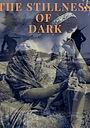 Фільм «The Stillness of Dark»