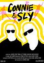Фильм «Connie & Sly»