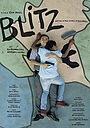 Фильм «Blitz» (2018)