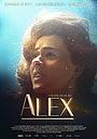 Фільм «Alex» (2021)