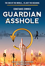 Сериал «Guardian Asshole» (2021 – ...)