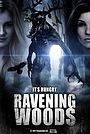 Фильм «Ravening Woods» (2022)