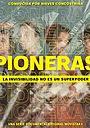 Серіал «Pioneras» (2020)