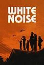 Фільм «White Noise» (2022)