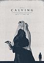 Фильм «Calving» (2021)
