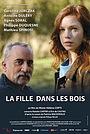 Фильм «La fille dans les bois» (2021)