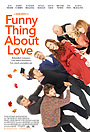 Фільм «Funny Thing About Love» (2021)