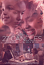 Фильм «27 Candles» (2021)
