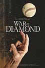 Фильм «War on the Diamond» (2021)