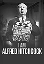 Фильм «I Am Alfred Hitchcock» (2021)